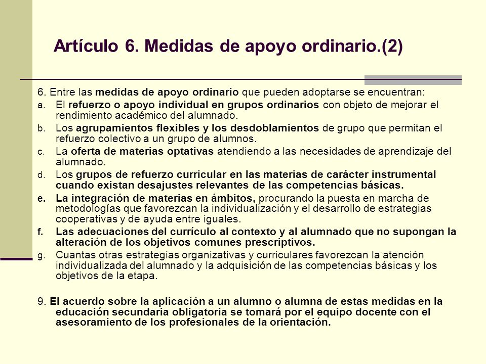 Artículo 6. Medidas de apoyo ordinario.(2)