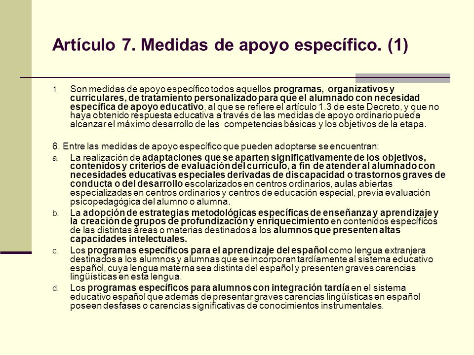 Artículo 7. Medidas de apoyo específico. (1)