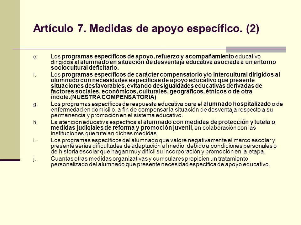 Artículo 7. Medidas de apoyo específico. (2)