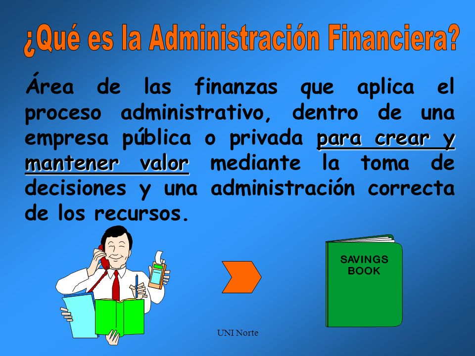 ¿Qué es la Administración Financiera