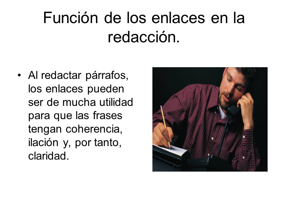 Función de los enlaces en la redacción.