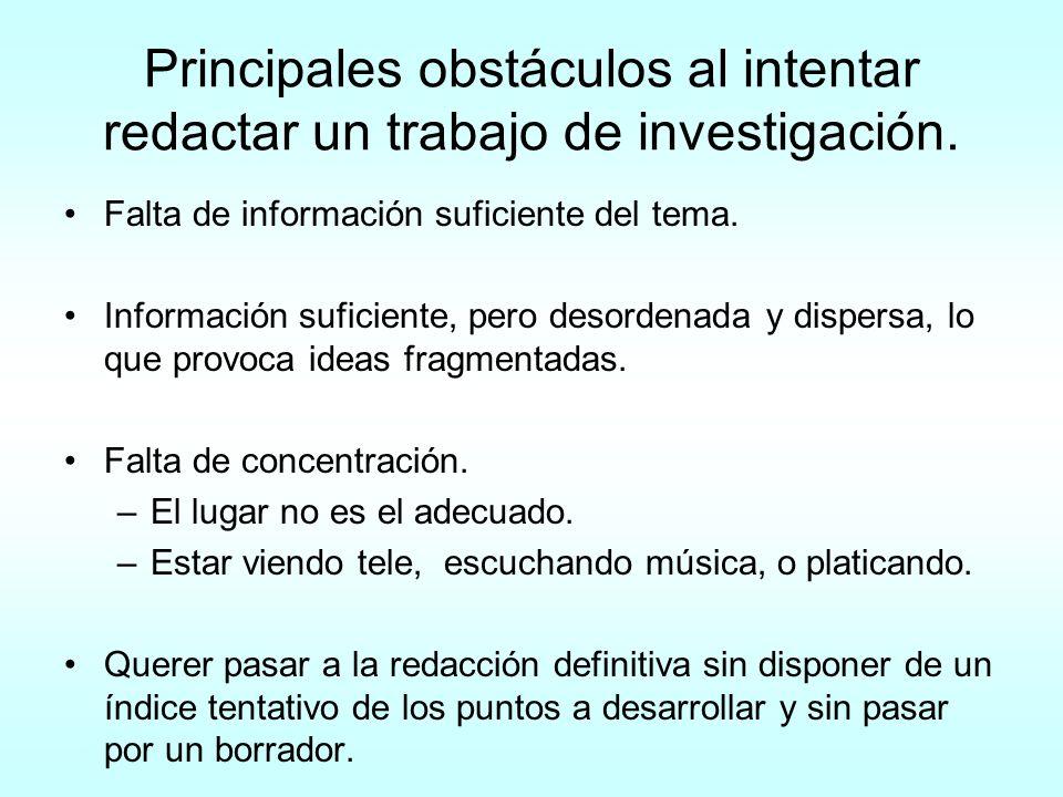Principales obstáculos al intentar redactar un trabajo de investigación.