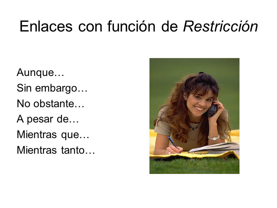 Enlaces con función de Restricción