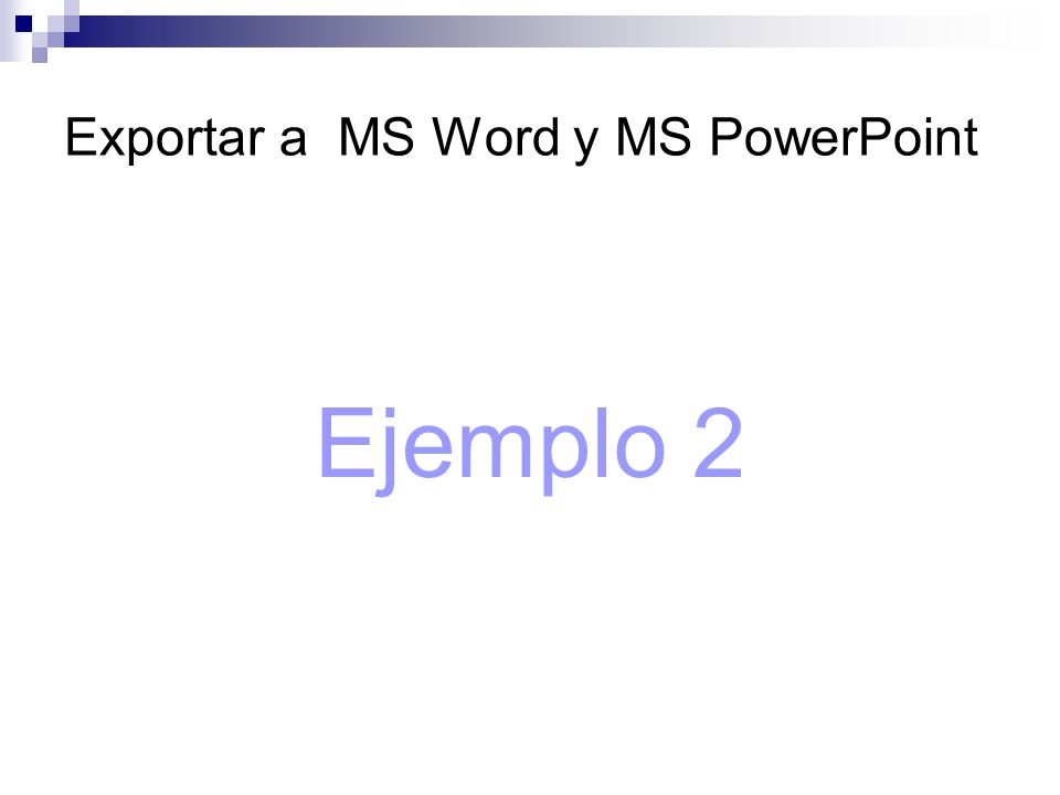 Exportar a MS Word y MS PowerPoint
