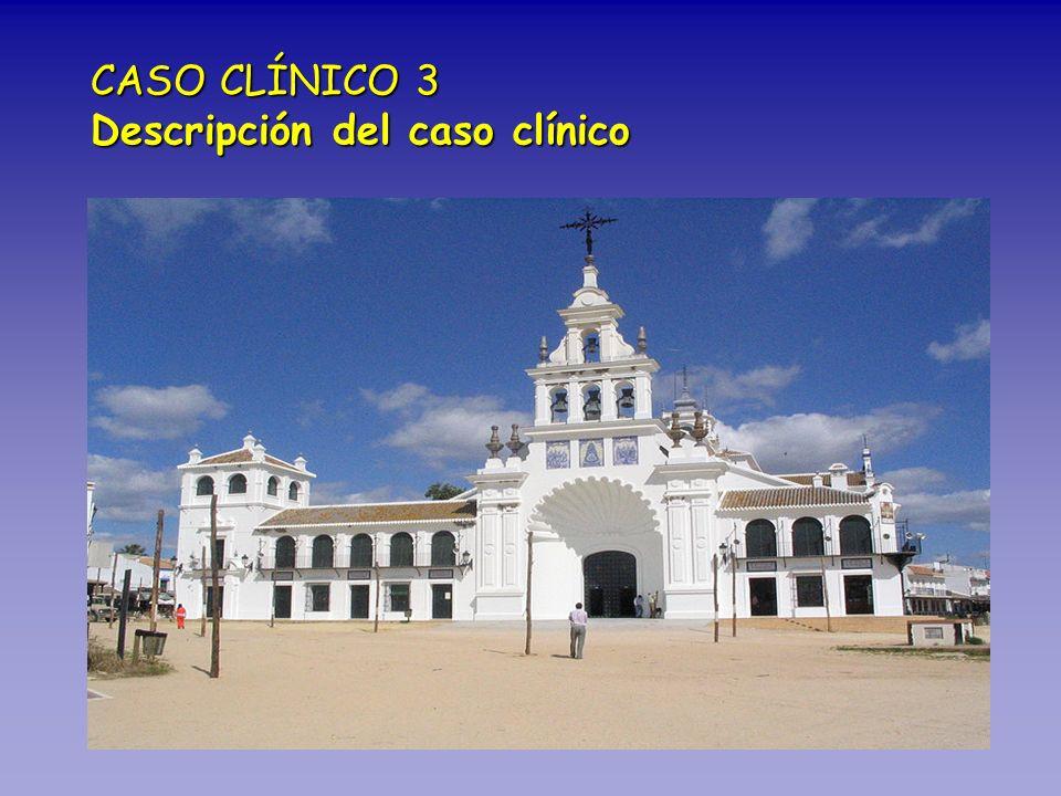 CASO CLÍNICO 3 Descripción del caso clínico