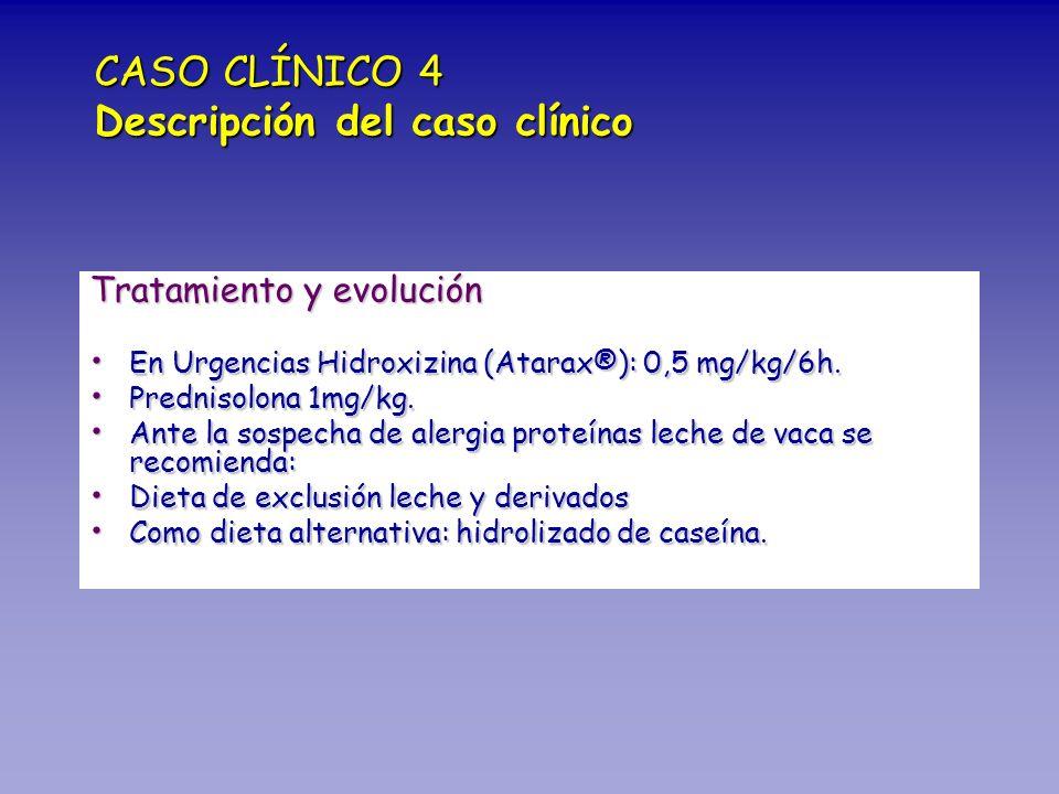 CASO CLÍNICO 4 Descripción del caso clínico