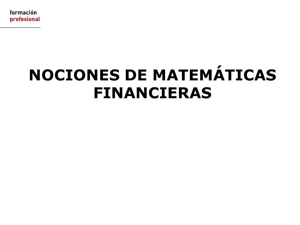 NOCIONES DE MATEMÁTICAS FINANCIERAS