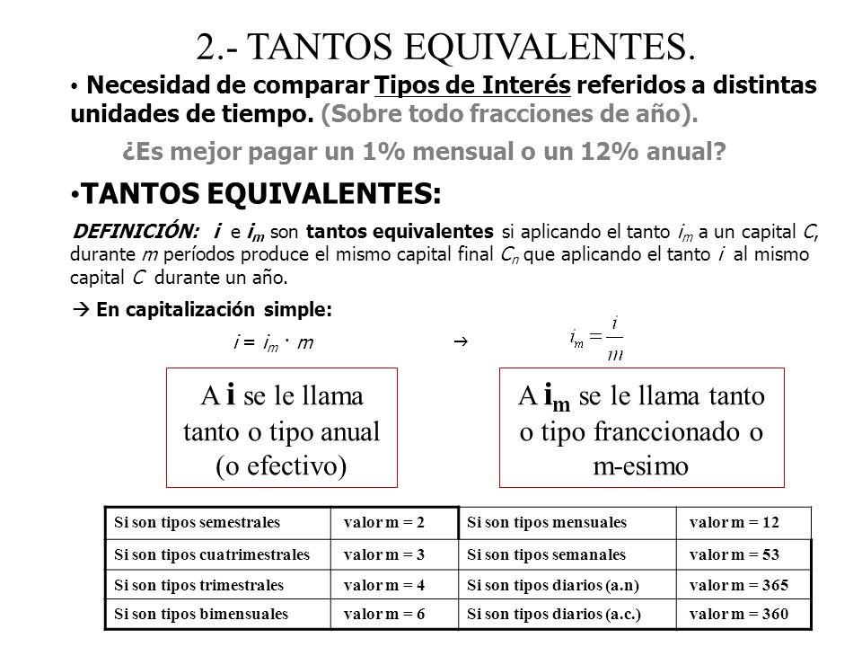 2.- TANTOS EQUIVALENTES. TANTOS EQUIVALENTES:
