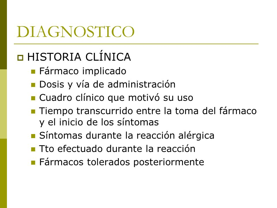 DIAGNOSTICO HISTORIA CLÍNICA Fármaco implicado