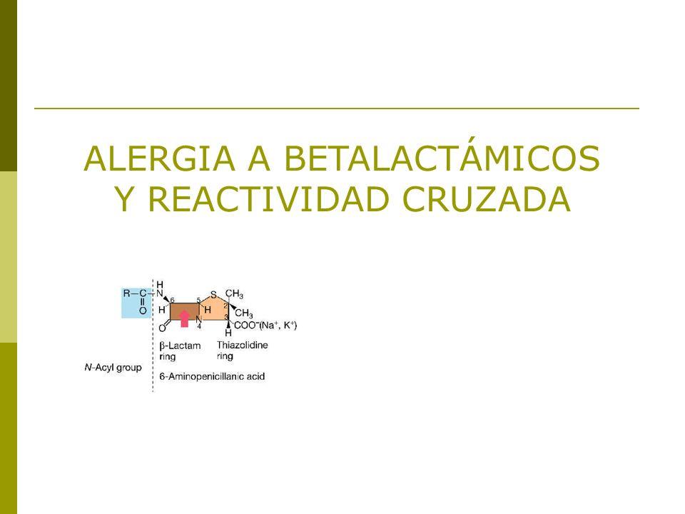 ALERGIA A BETALACTÁMICOS Y REACTIVIDAD CRUZADA