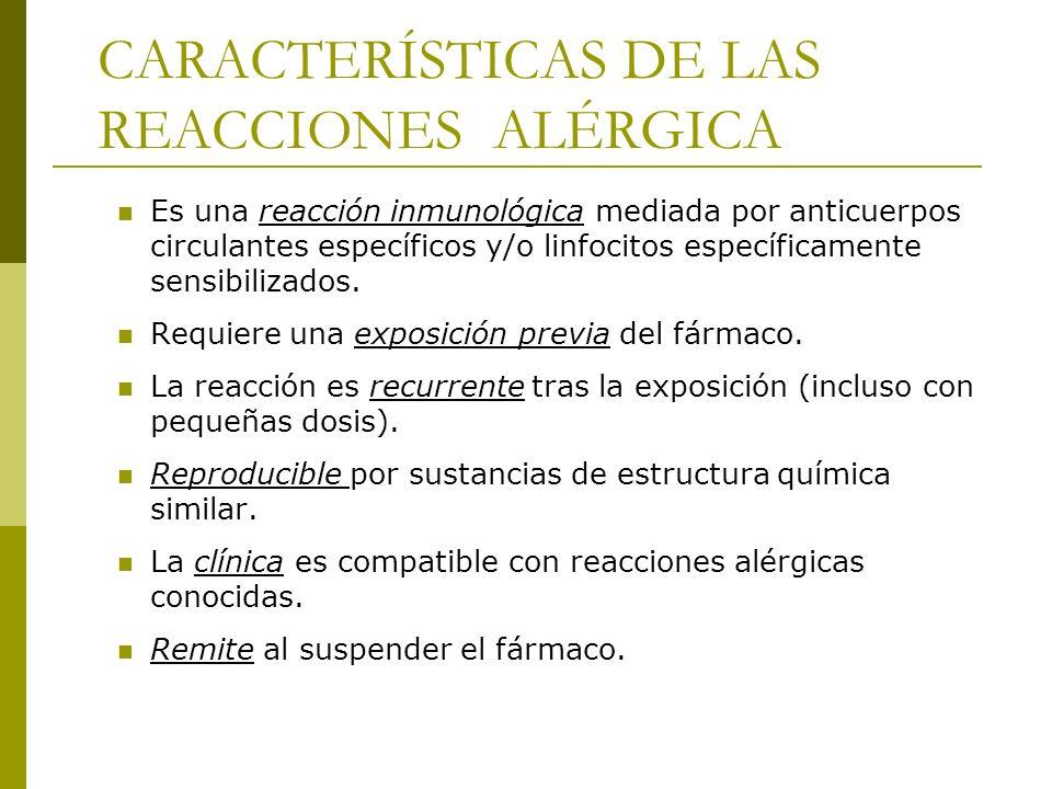 CARACTERÍSTICAS DE LAS REACCIONES ALÉRGICA