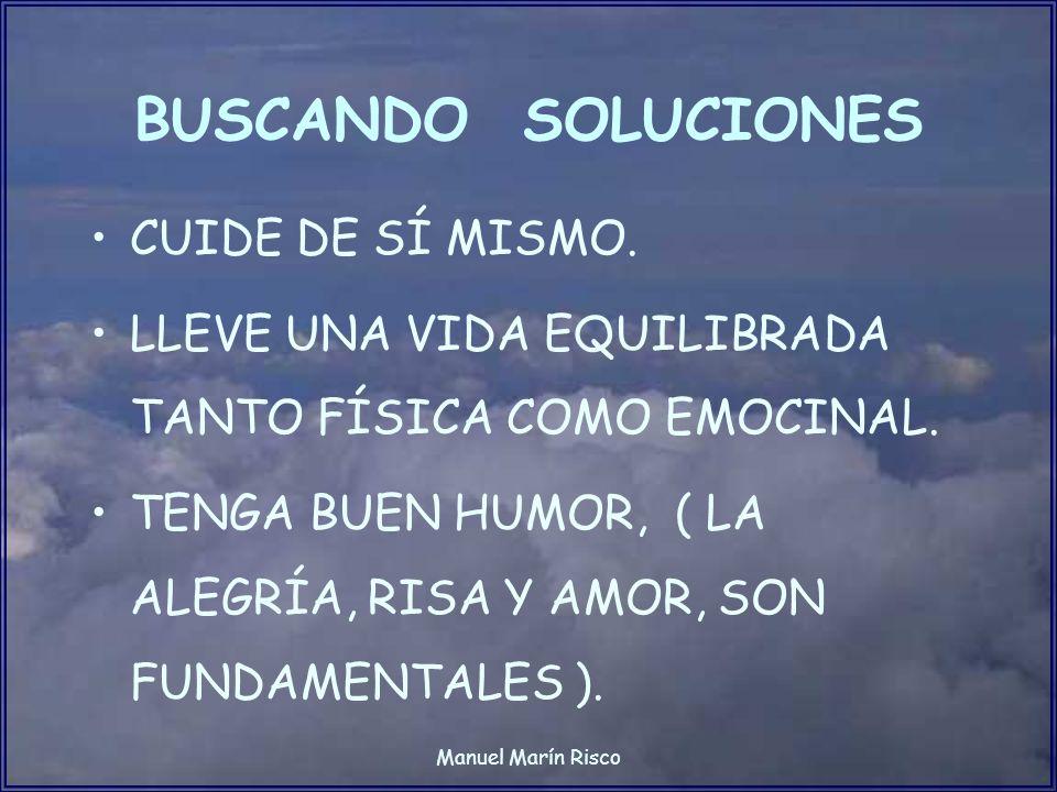 BUSCANDO SOLUCIONES CUIDE DE SÍ MISMO.