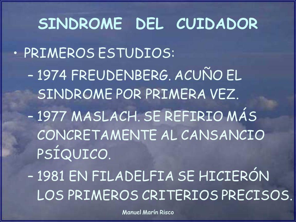SINDROME DEL CUIDADOR PRIMEROS ESTUDIOS:
