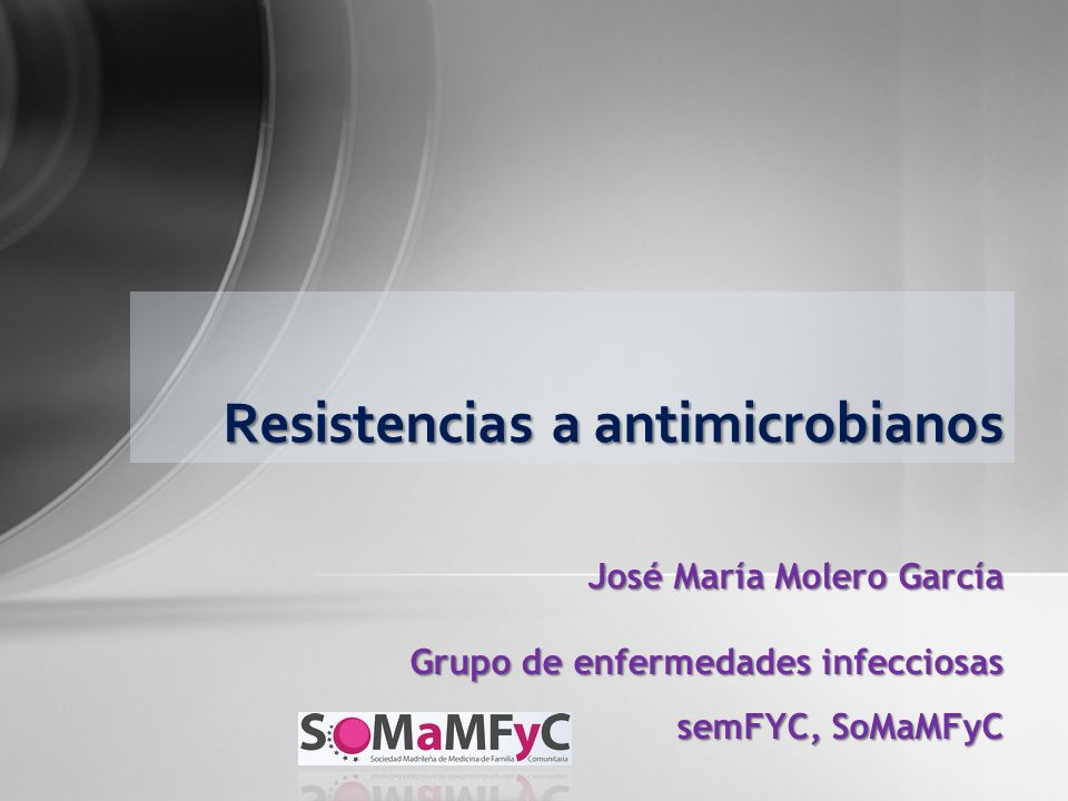 Resistencias a antimicrobianos
