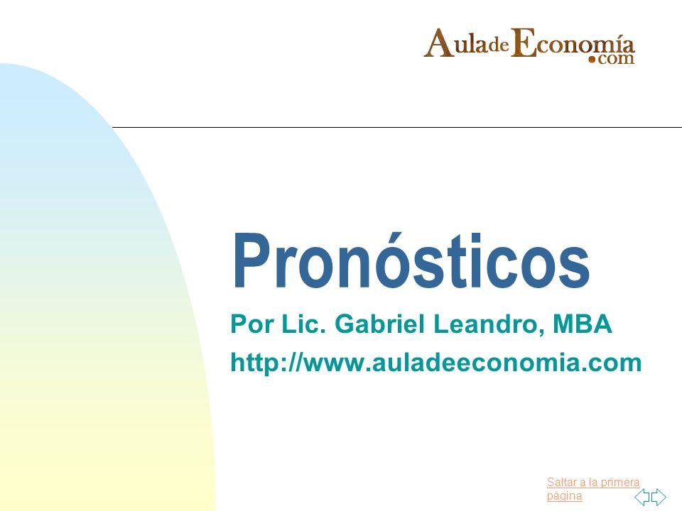 Por Lic. Gabriel Leandro, MBA http://www.auladeeconomia.com