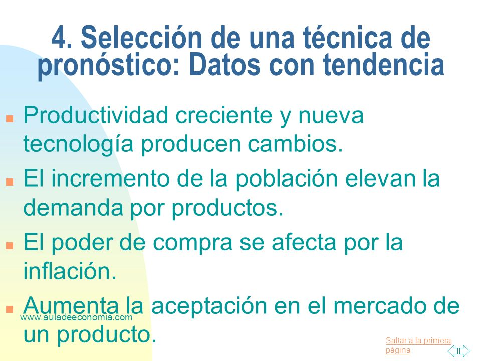 4. Selección de una técnica de pronóstico: Datos con tendencia
