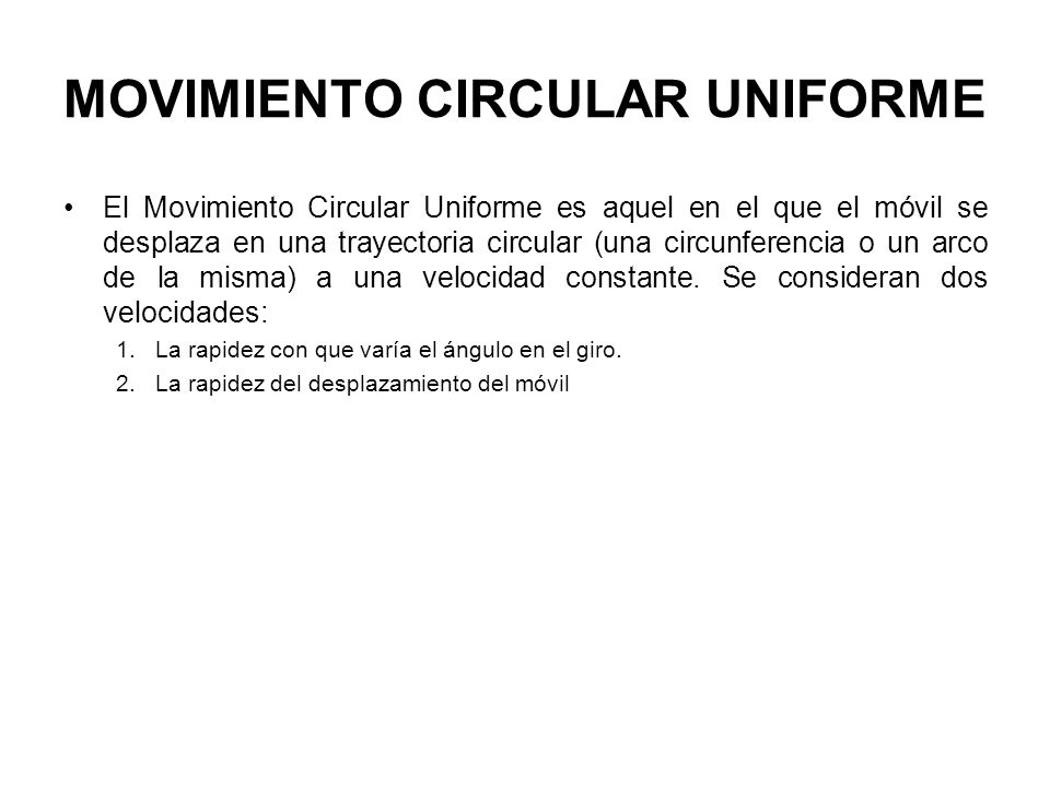 MOVIMIENTO CIRCULAR UNIFORME