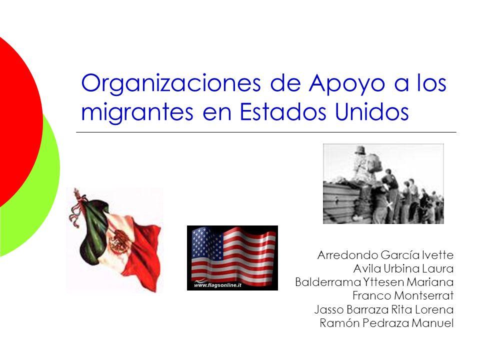 Organizaciones de Apoyo a los migrantes en Estados Unidos