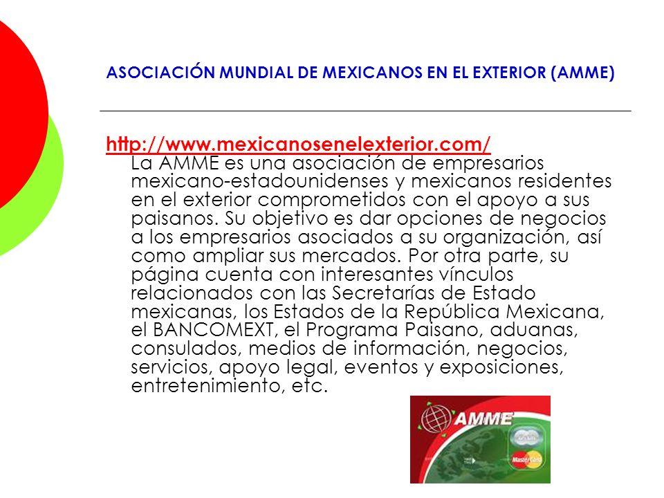 ASOCIACIÓN MUNDIAL DE MEXICANOS EN EL EXTERIOR (AMME)