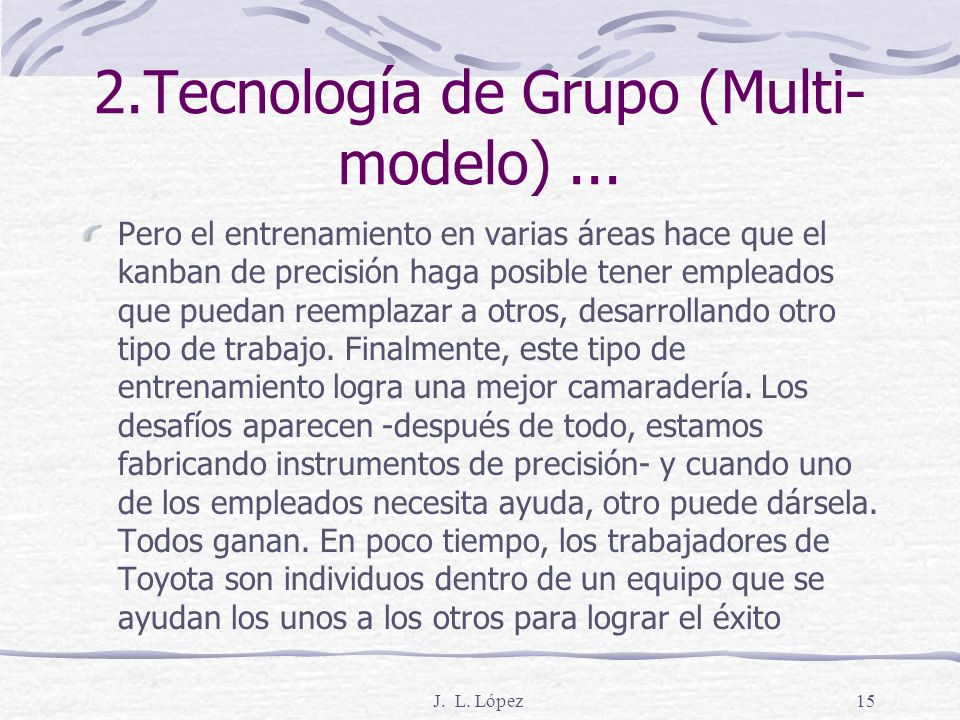 2.Tecnología de Grupo (Multi-modelo) ...