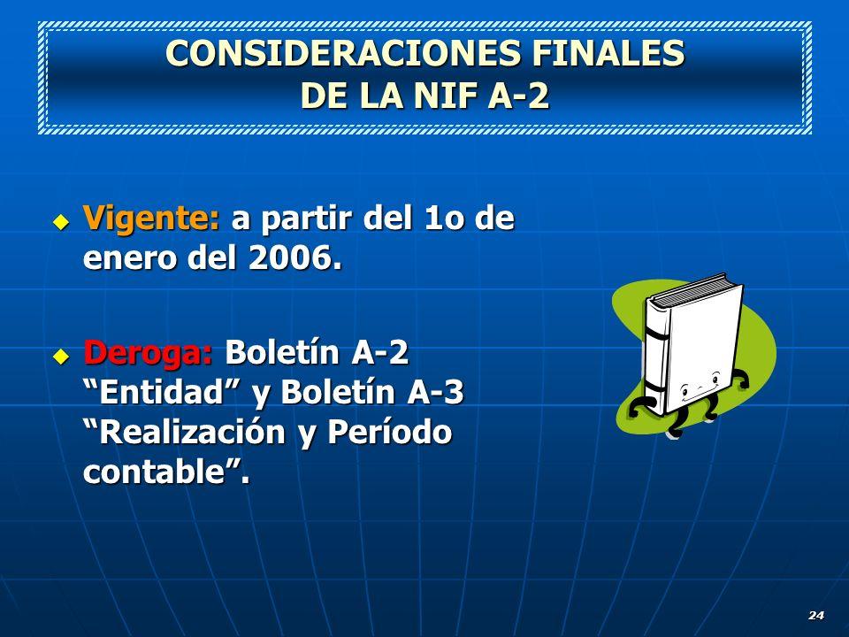 CONSIDERACIONES FINALES DE LA NIF A-2
