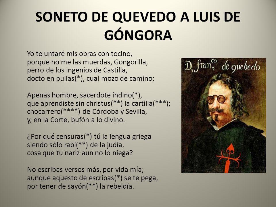SONETO DE QUEVEDO A LUIS DE GÓNGORA