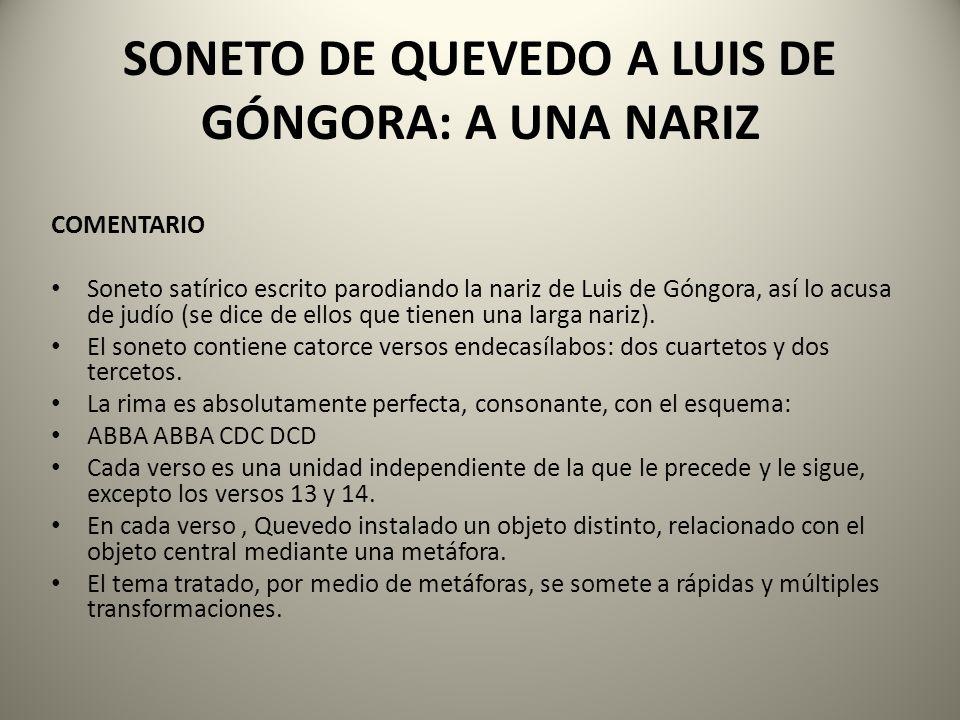 SONETO DE QUEVEDO A LUIS DE GÓNGORA: A UNA NARIZ