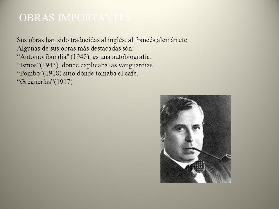 OBRAS IMPORTANTES Sus obras han sido traducidas al inglés, al francés,alemán etc. Algunas de sus obras más destacadas són: