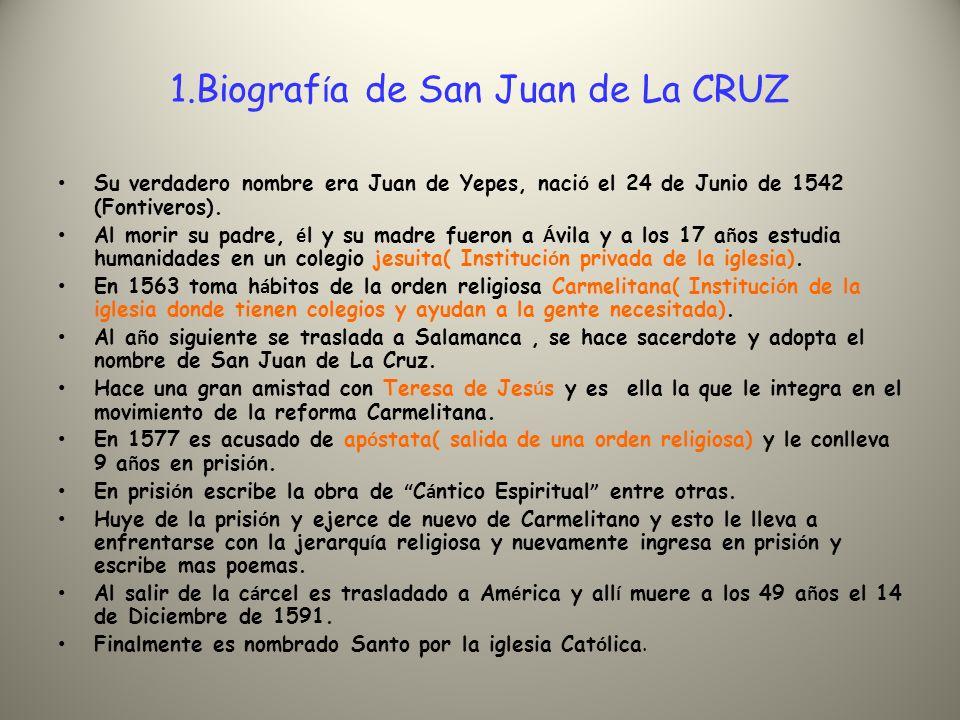 1.Biografía de San Juan de La CRUZ