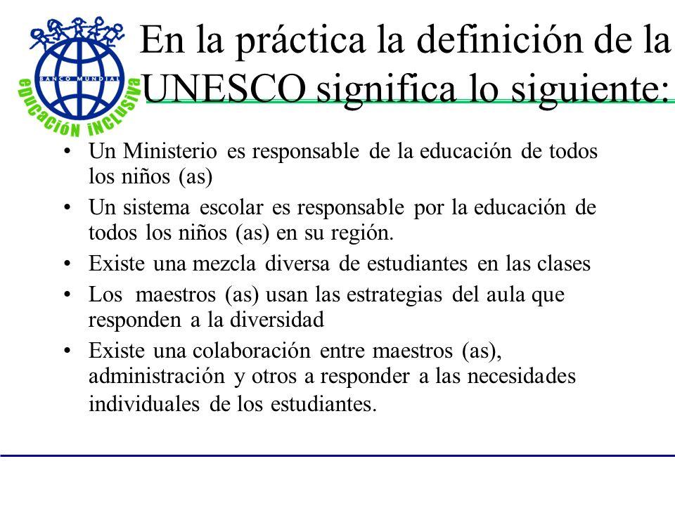 En la práctica la definición de la UNESCO significa lo siguiente: