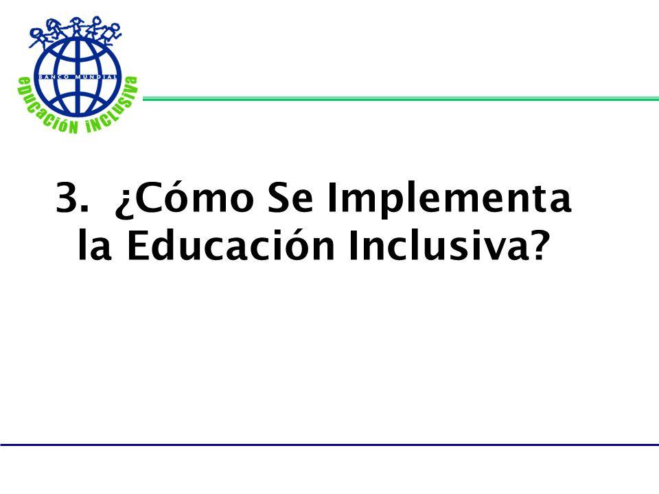 3. ¿Cómo Se Implementa la Educación Inclusiva