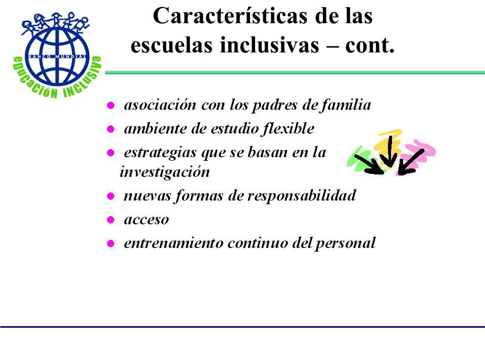 Características de las escuelas inclusivas – cont.