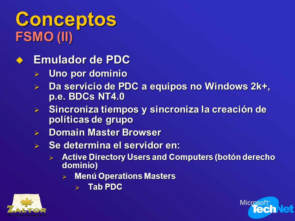 Conceptos FSMO (II) Emulador de PDC Uno por dominio