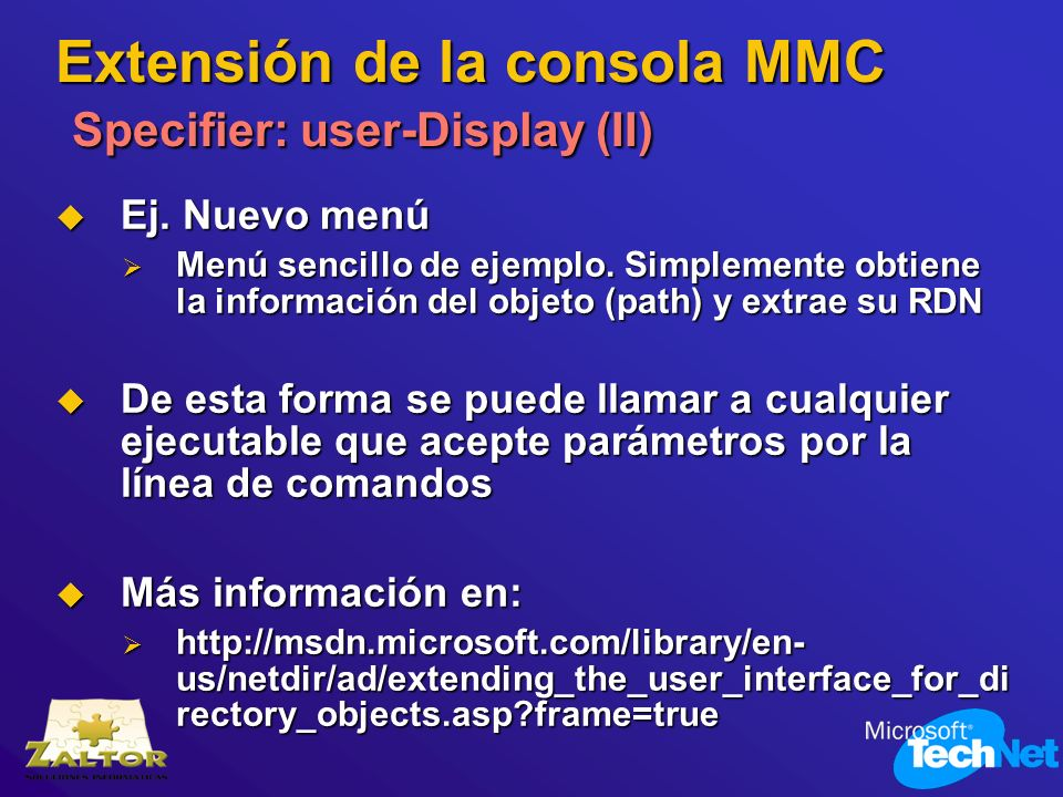 Extensión de la consola MMC Specifier: user-Display (II)