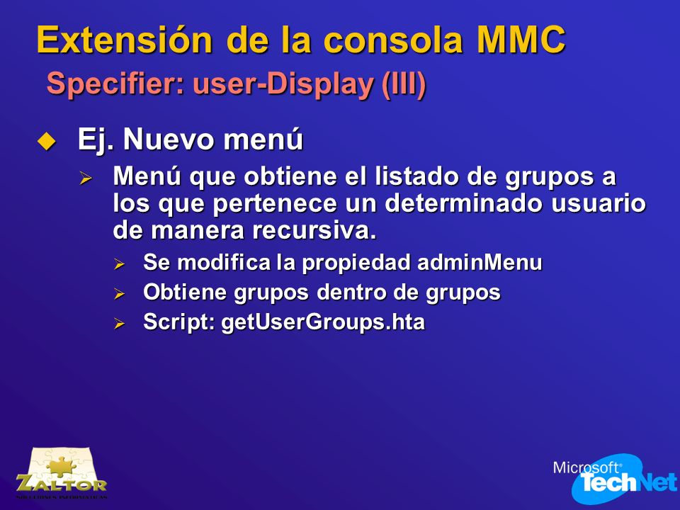 Extensión de la consola MMC Specifier: user-Display (III)