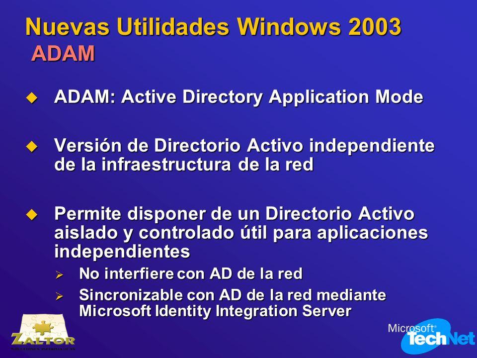 Nuevas Utilidades Windows 2003 ADAM