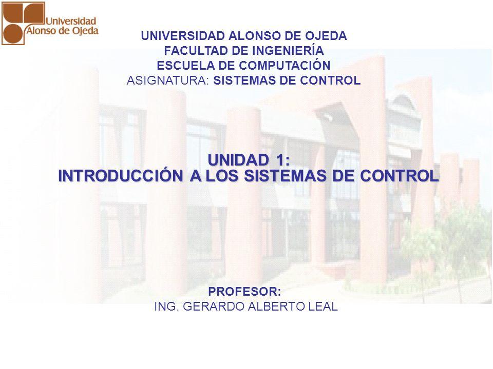 UNIDAD 1: INTRODUCCIÓN A LOS SISTEMAS DE CONTROL