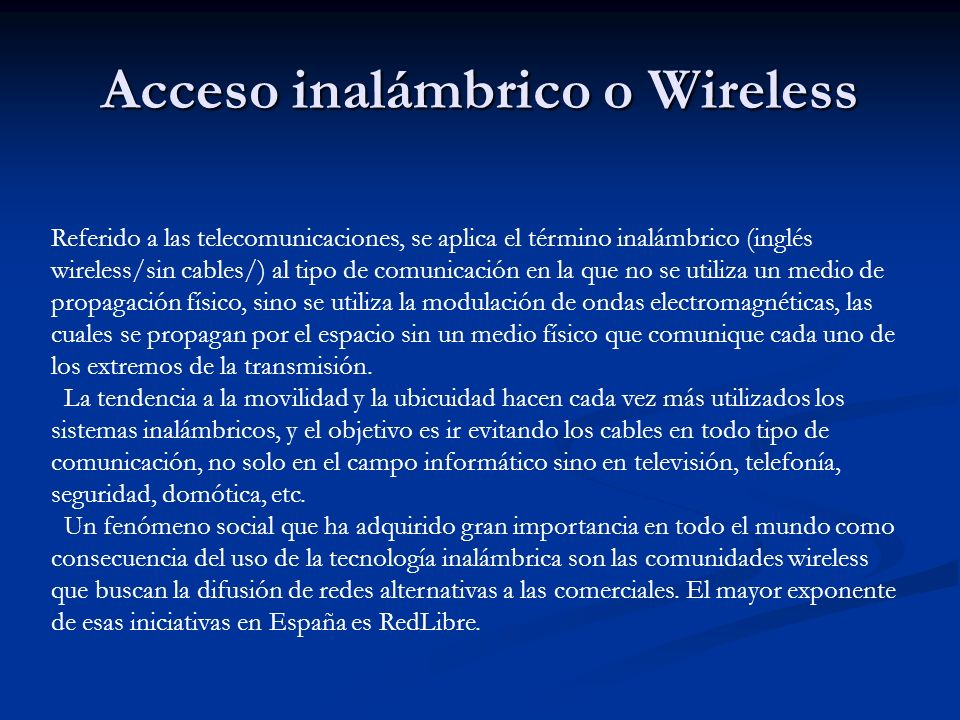 Acceso inalámbrico o Wireless