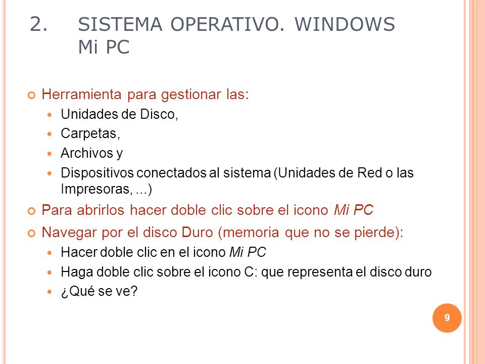 2. SISTEMA OPERATIVO. WINDOWS Mi PC
