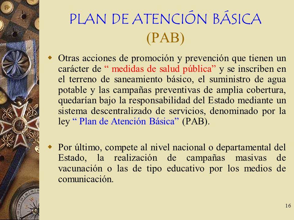 PLAN DE ATENCIÓN BÁSICA (PAB)