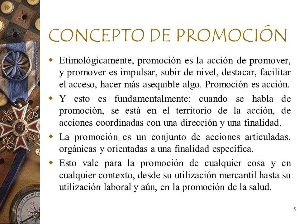 CONCEPTO DE PROMOCIÓN