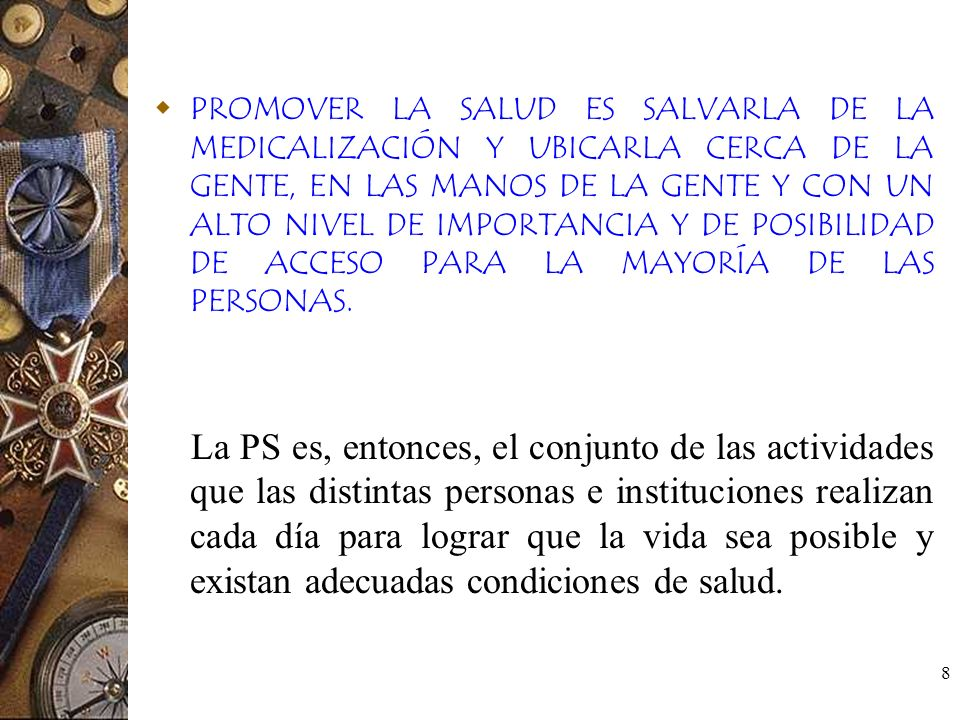 PROMOVER LA SALUD ES SALVARLA DE LA MEDICALIZACIÓN Y UBICARLA CERCA DE LA GENTE, EN LAS MANOS DE LA GENTE Y CON UN ALTO NIVEL DE IMPORTANCIA Y DE POSIBILIDAD DE ACCESO PARA LA MAYORÍA DE LAS PERSONAS.