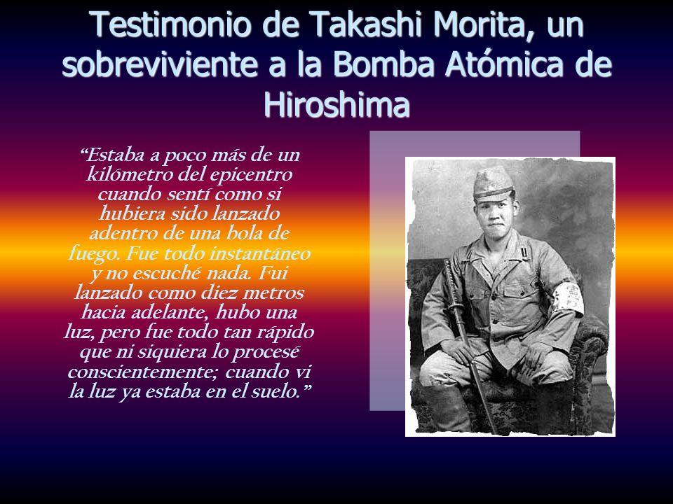Testimonio de Takashi Morita, un sobreviviente a la Bomba Atómica de Hiroshima