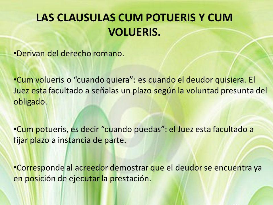 LAS CLAUSULAS CUM POTUERIS Y CUM VOLUERIS.