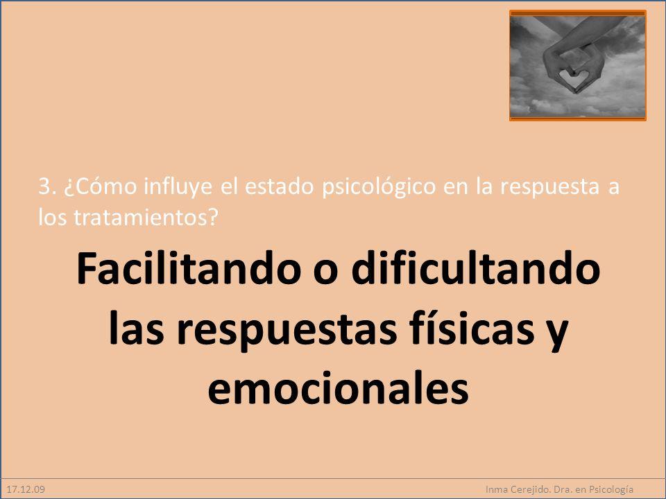 Facilitando o dificultando las respuestas físicas y emocionales