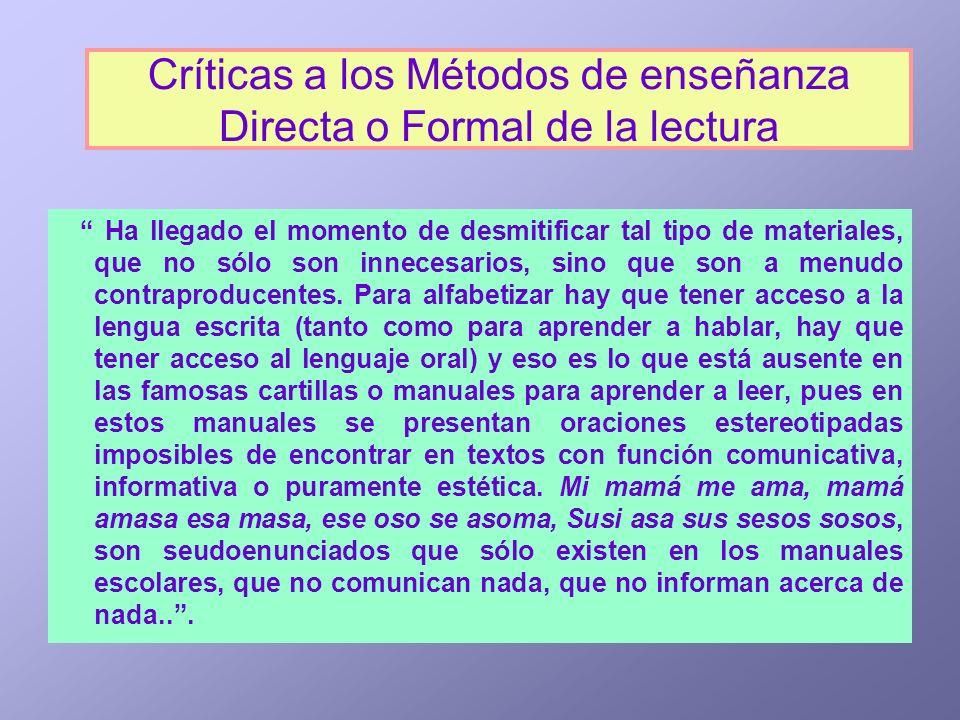 Críticas a los Métodos de enseñanza Directa o Formal de la lectura