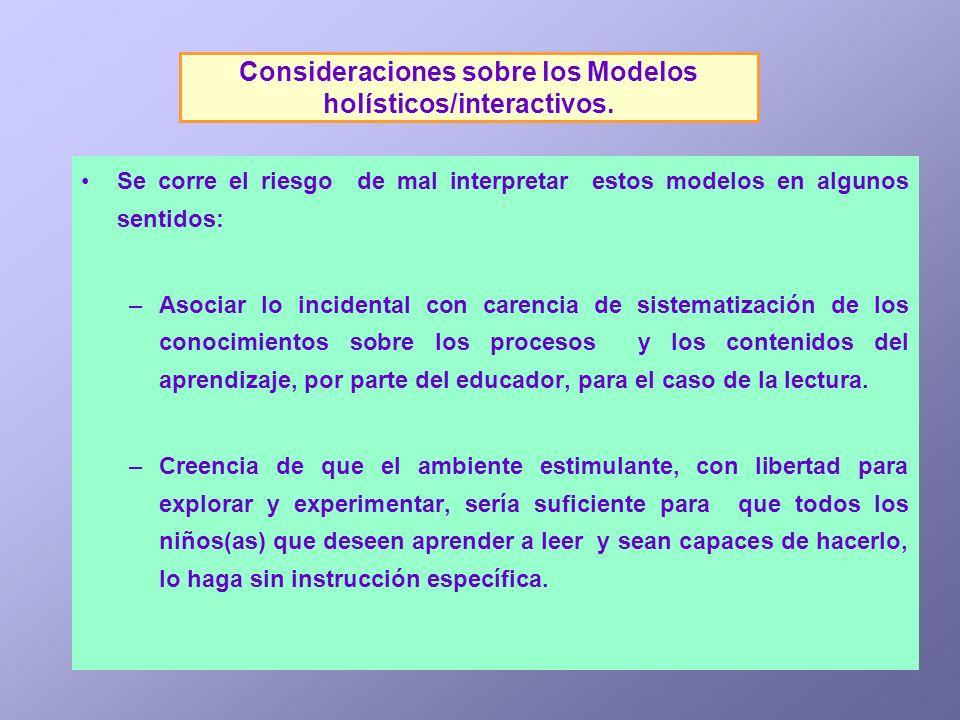 Consideraciones sobre los Modelos holísticos/interactivos.