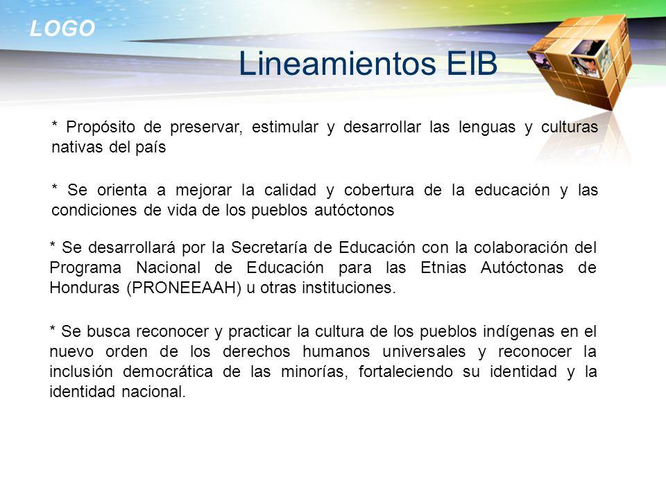 Lineamientos EIB* Propósito de preservar, estimular y desarrollar las lenguas y culturas nativas del país.
