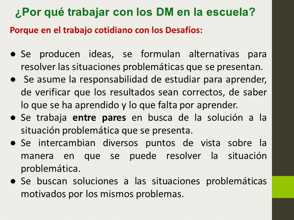 ¿Por qué trabajar con los DM en la escuela