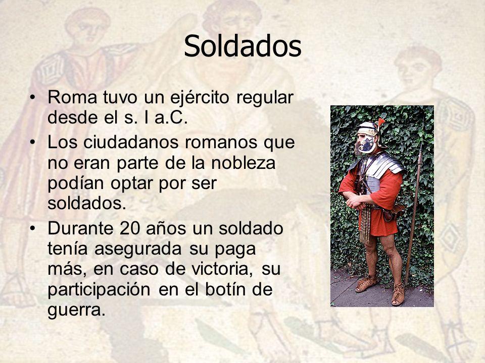 Soldados Roma tuvo un ejército regular desde el s. I a.C.